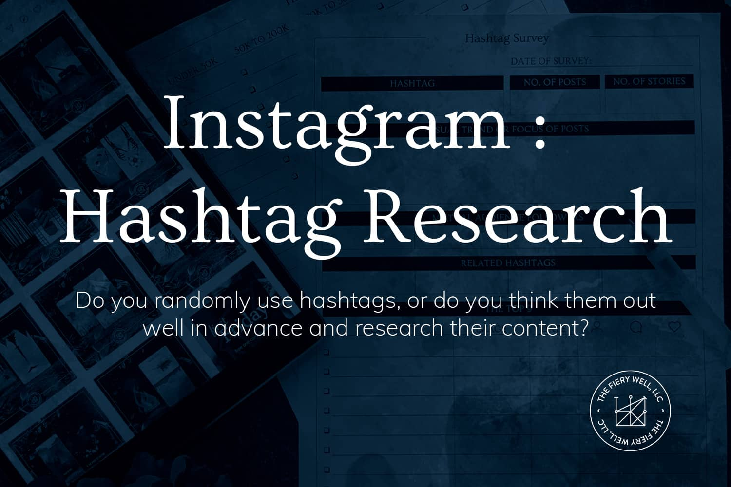 """Instagram : Hashtag Research"" on a dark blue background"