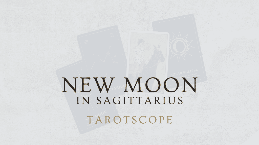 New Moon, Sagittarius & Solar Eclipse cards laid out with the Knight of Pentacles tarot card